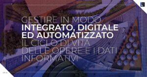 BIM in modo integrato, digitale ed automatizzato