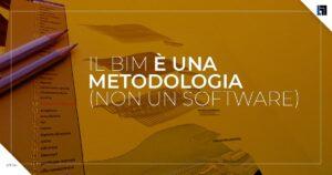 Il BIM non è un software