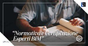 Normativa e Certificazione Esperti BIM